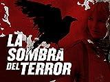 La Sombra del Terror