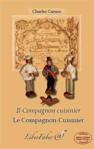 Le compagnon-cuisinier/il compagnon cuisinier