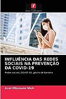 Influência Das Redes Sociais Na Prevenção Da Covid-19