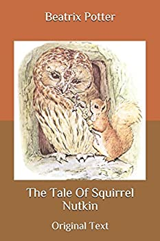 Paperback The Tale Of Squirrel Nutkin: Original Text Book