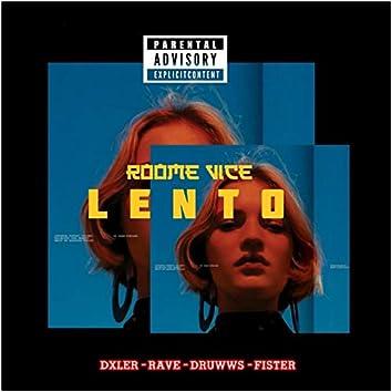 Lento (feat. dxler, rave, druwws & fister)