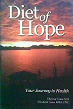 Diet of Hope, Your Journey to Health