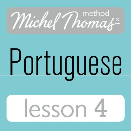 Michel Thomas Beginner Portuguese, Lesson 4 audiobook cover art