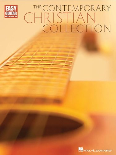 The Contemporary Christian Collection: Easy Guitar with Tab