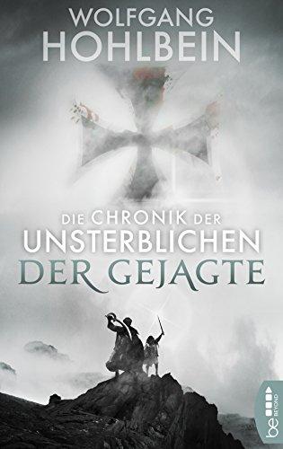 Die Chronik der Unsterblichen - Der Gejagte (Andrej und Abu Dun 7)