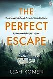 The Perfect Escape (English Edition)