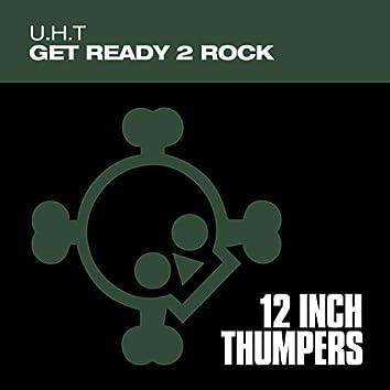 Get Ready 2 Rock