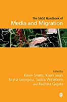 The SAGE Handbook of Media and Migration