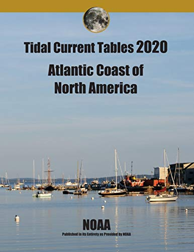 Tidal Current Tables 2020: Atlantic Coast of North America