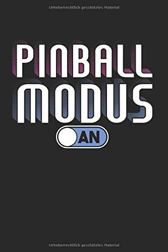 Pinball Modus An: Flipperautomat & Arcade-Spiel Notizbuch 6'x9' Spielautomat Geschenk Für Game & Pinball