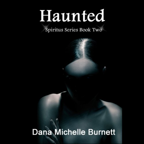 Haunted, a Paranormal Romance audiobook cover art