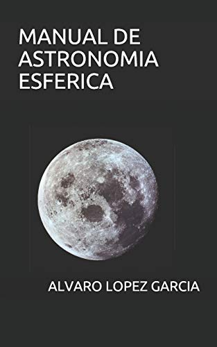 MANUAL DE ASTRONOMIA ESFERICA
