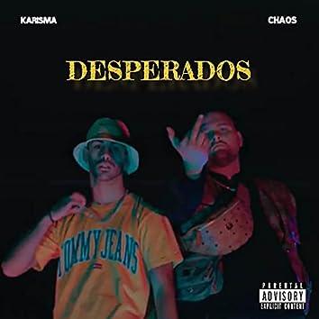 Desperados (feat. Karisma) [Original Version] (Original Version)