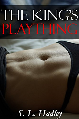 The King's Plaything