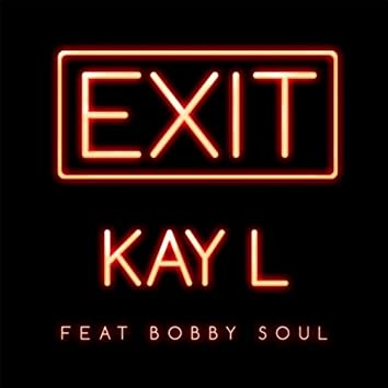 Exit (feat. Bobby Soul)