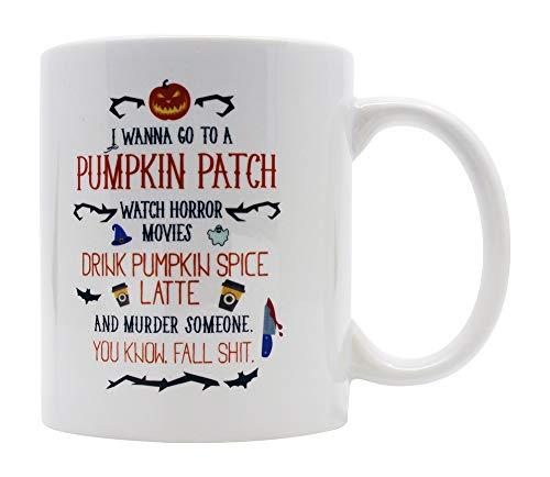 Casitika Halloween Horror Movie Coffee Mug. I Wanna Go To a Pumpkin Patch Drink Spice Fall Mugs. 11 oz White Ceramic Novelty Murder Mug.