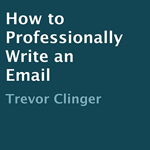 How to Professionally Write an Email audiobook cover art