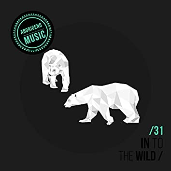 In To The Wild - Vol.31