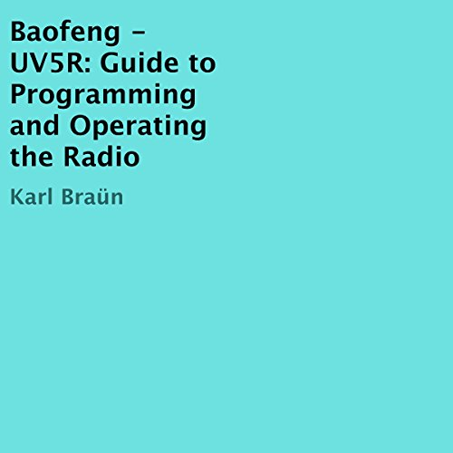『Baofeng - UV5R: Guide to Programming and Operating the Radio』のカバーアート