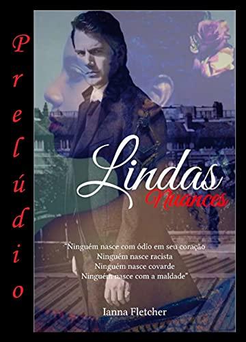 Lindas Nuances - Prelúdio