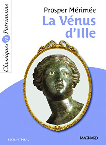 La Vénus d'Ille de Mérimée - Classiques et Patrimoine