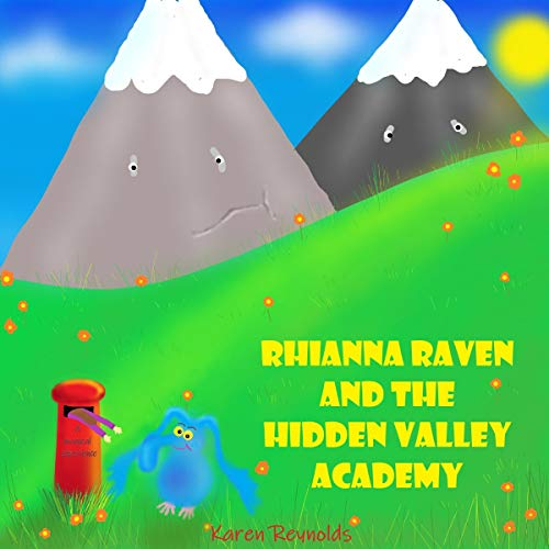 Rhianna Raven and the Hidden Valley Academy: A Magical Experience audiobook cover art