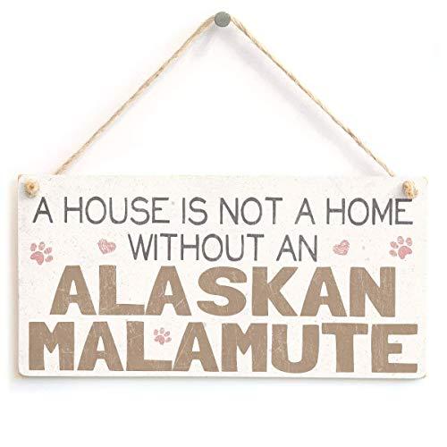 mefoll A House is Not A Home Without an Alaskan Malamute - Letrero de madera para colgar, diseño de perro de madera, decoración para el hogar, cafetería, bar, 12,7 x 25,4 cm