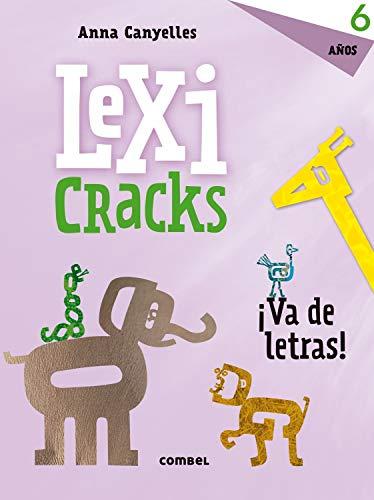 Lexicracks. Ejercicios de escritura y lenguaje 6 años: 4