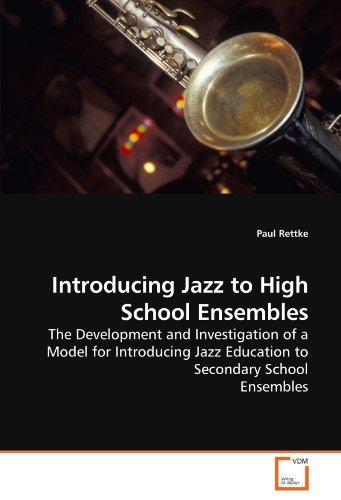 [(Introducing Jazz to High School Ensembles)] [Author: Paul Rettke] published on (April, 2010)