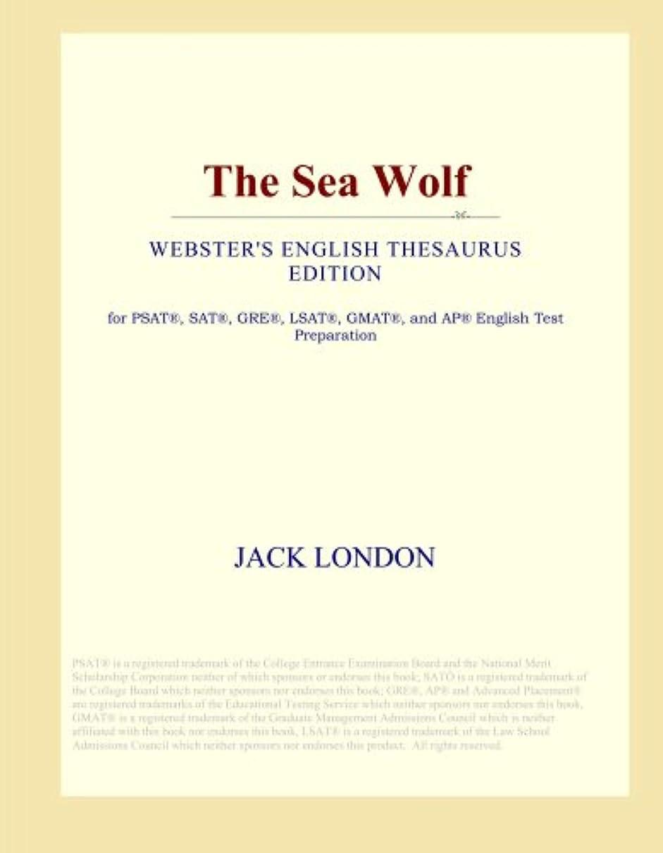 暴徒少ないエンジニアリングThe Sea Wolf (Webster's English Thesaurus Edition)