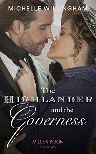The Highlander And The Governess (Untamed Highlanders, Book 1)