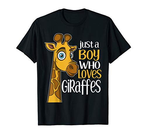 Just a Boy Who Loves Giraffes Funny Giraffe Gift T Shirt