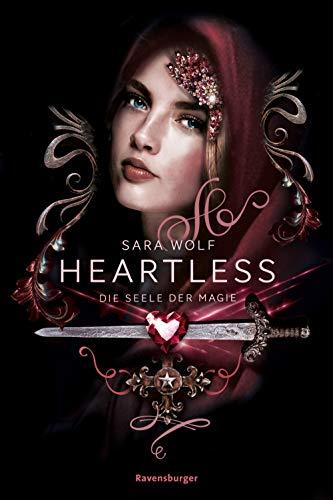 Heartless, Band 3: Die Seele der Magie