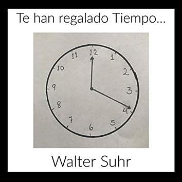 Te Han Regalado Tiempo...