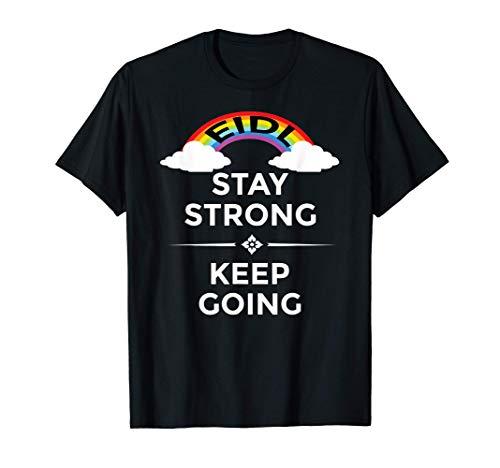 EIDL Stay Strong Keep Going Rainbow Grant Advance SBA Cares T-Shirt
