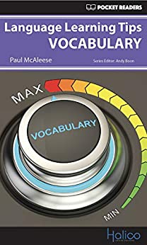 [Paul McAleese, Andy Boon, Darren Halliday]のLanguage Learning Tips - Vocabulary: Pocket Readers (English Edition)