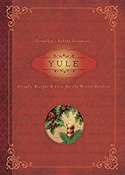 Image: Yule: Rituals, Recipes, and Lore for the Winter Solstice (Llewellyn's Sabbat Essentials), by Susan Pesznecker (Author), Llewellyn (Author). Publisher: Llewellyn Publications (October 8, 2015)