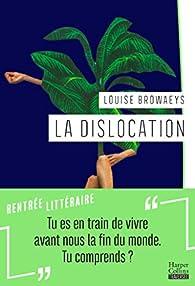La dislocation par Louise Browaeys
