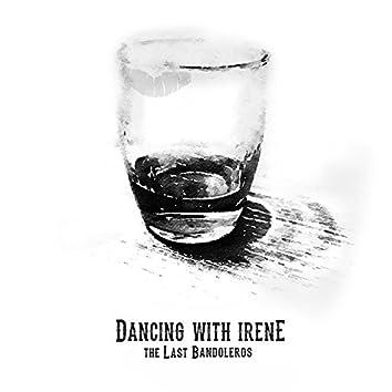 Dancing With Irene
