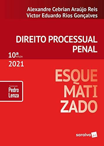 Direito Processual Penal Esquematizado - 10ª Edição 2021