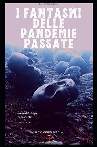 I fantasmi delle pandemie passate