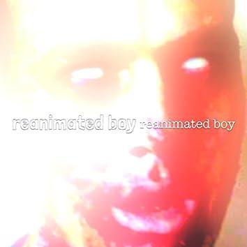 Reanimated Boy