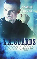 L. A. Guards - Boss Affair