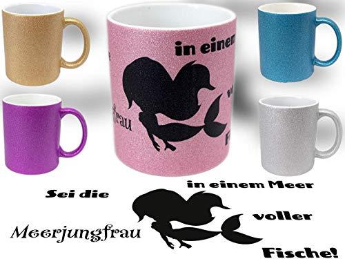 Glitzertasse | Tasse mit Glitzer | Sei die Meerjungfrau | tolles Geschenk | Geburtstagsgeschenk | Bürotasse
