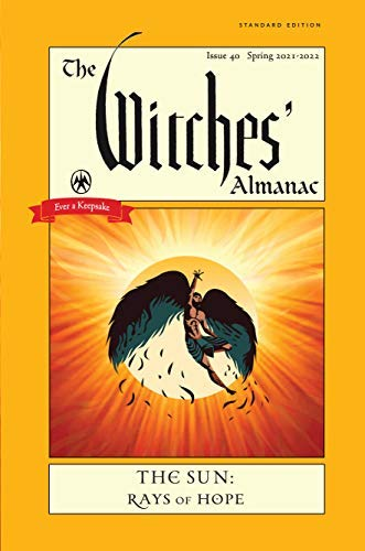 The Witches' Almanac 2021-2022 Standard Edition: The Sun – Rays of Hope (Witch