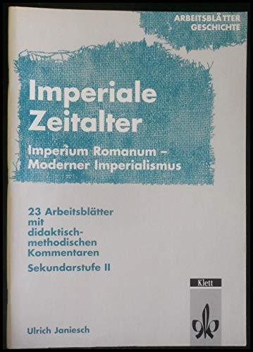 Imperiale Zeitalter, Imperium Romanum - Moderner Imperialismus