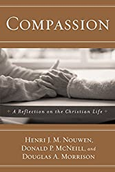 Compassion, Reflections on the Christian Life