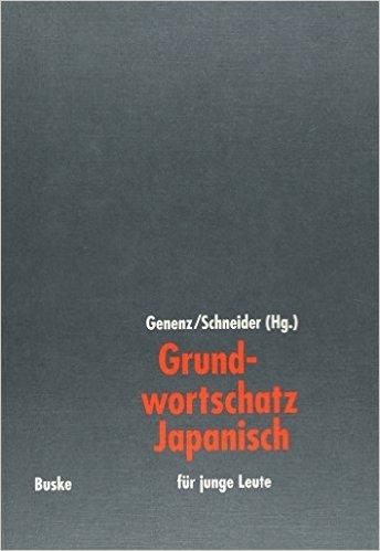Grundwortschatz Japanisch: Für junge Leute ( 31. Oktober 2005 )