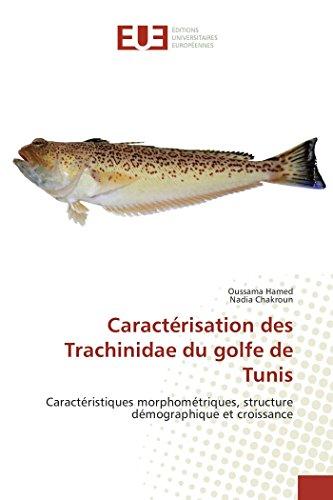 Caractérisation des Trachinidae du golfe de Tunis: Caractéristiques morphométriques, structure démographique et croissance