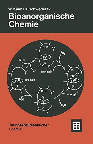 Bioanorganische Chemie: Zur Funktion Chemischer Elemente In Lebensprozessen (German Edition) (Teubner Studienbücher Chemie)